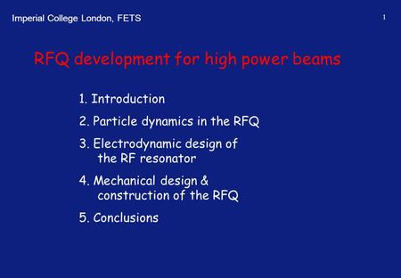 RFQ development for high power beams