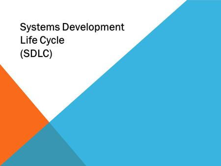 Systems Development Life Cycle (SDLC).