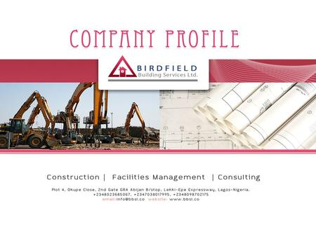Birdfield Building Services is an institution that has an experience as commercial building contractor, specializing in construction, property maintenance.