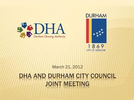 Dha and durham city council Joint meeting