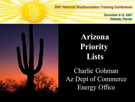 Arizona Priority Lists Charlie Gohman Az Dept of Commerce Energy Office.