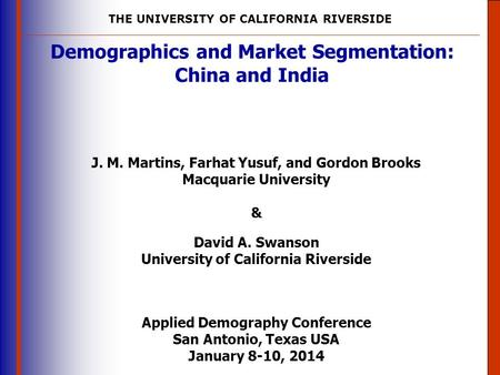 Demographics and Market Segmentation: China and India
