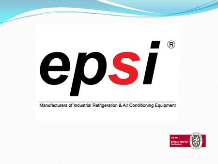 30 YEARS OF EXPERIENCE 1981 Epsi LTD was established. 1986 Epsi LTD founded Epsi Marine which entered in the maritime sector. 1992 The company initiative.