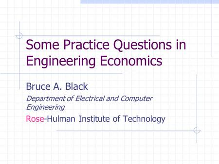 Some Practice Questions in Engineering Economics