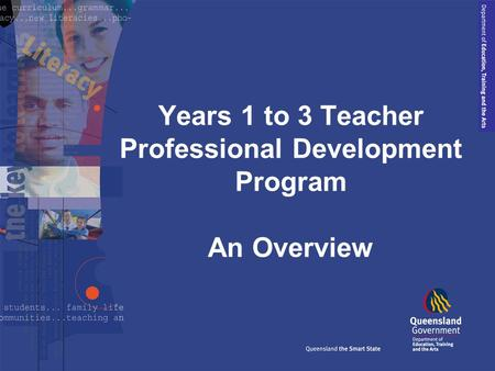 Years 1 to 3 Teacher Professional Development Program An Overview.