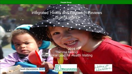 Integrated Health and Education Reviews (2-21/2 years)