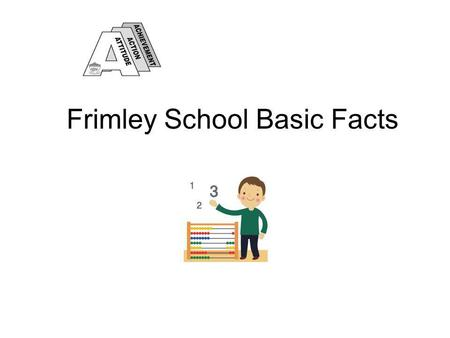 Frimley School Basic Facts