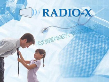 RADIO-X. RADIO-X is a high end medical equipment supplier with a born mission to provide its customers with high end solutions on imaging and radiology.