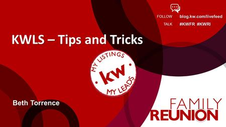 KWLS – Tips and Tricks Beth Torrence