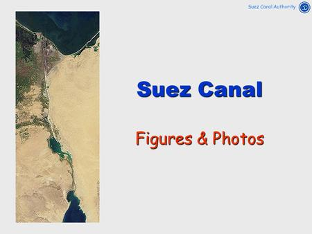 Suez Canal Figures & Photos