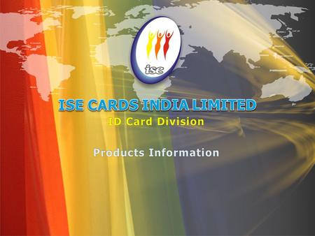 ISE Cards India Limited is specializing in delivering secure personalization of identification documents and cards solutions. The company has established.