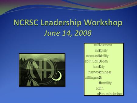 NCRSC Leadership Workshop June 14, 2008