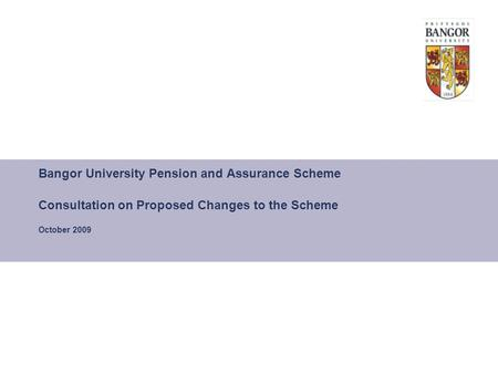 Bangor University Pension and Assurance Scheme