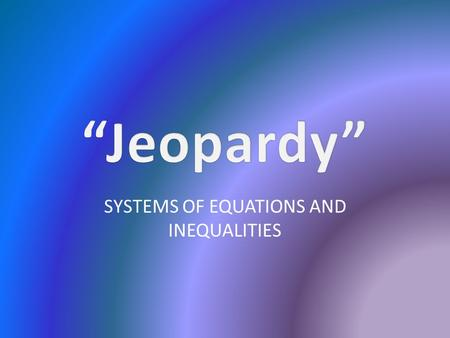 SYSTEMS OF EQUATIONS AND INEQUALITIES. 110011001100110011001100 220022002200220022002200 330033003300330033003300 440044004400440044004400 550055005500550055005500.