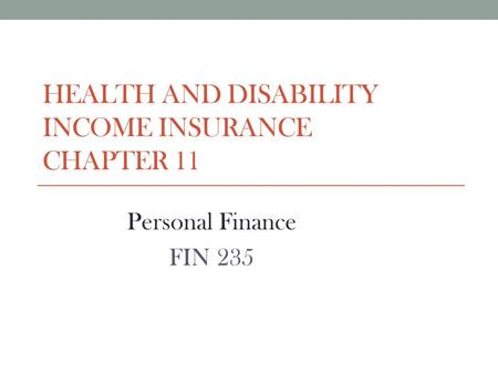 health and disability INCOME insurance Chapter 11