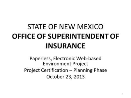 STATE OF NEW MEXICO OFFICE OF SUPERINTENDENT OF INSURANCE