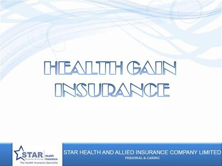STAR HEALTH AND ALLIED INSURANCE COMPANY LIMITED PERSONAL & CARING STAR HEALTH AND ALLIED INSURANCE COMPANY LIMITED PERSONAL & CARING.