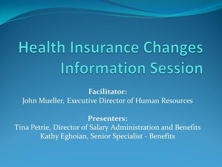 Health Insurance Changes Information Session