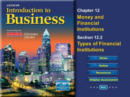 Key Concepts Financial Institutions Functions of the Federal Reserve System.