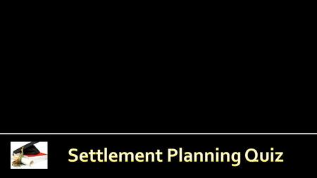 Securing the Financial Needs of Injury Victims and Their Families www.settlementplanners.org.