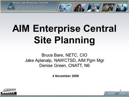 AIM Enterprise Central Site Planning