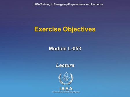 IAEA Training in Emergency Preparedness and Response