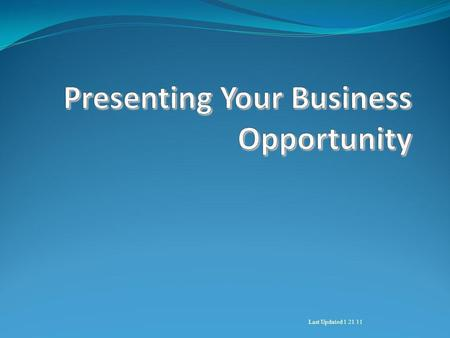 Last Updated 1 21 11. Your Audience Investors Service Providers Entrepreneurs Executives Strategic Partners.