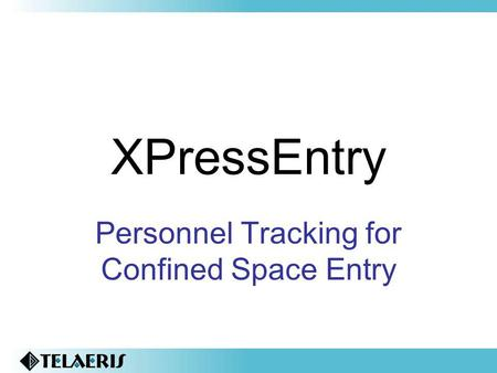 Personnel Tracking for Confined Space Entry