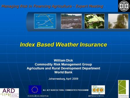 Index Based Weather Insurance