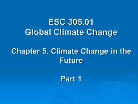 ESC Global Climate Change Chapter 5