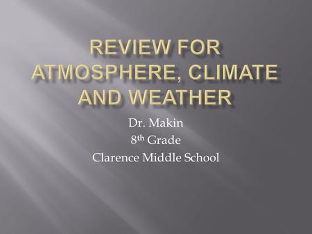 Review for Atmosphere, climate and weather