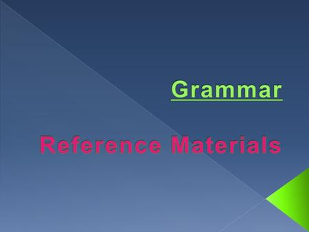 Grammar Reference Materials