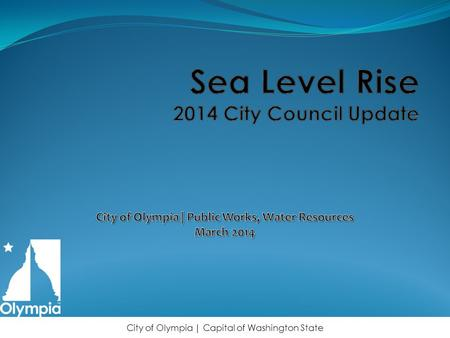 Sea Level Rise 2014 City Council Update