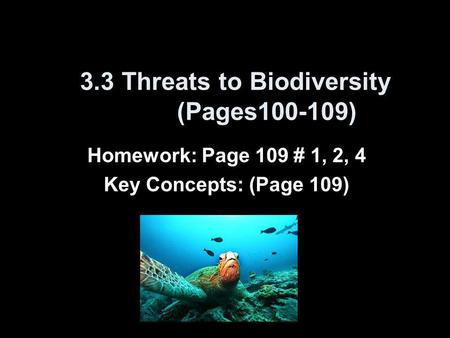 3.3 Threats to Biodiversity (Pages )