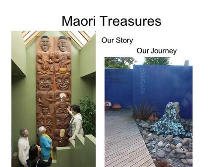 Maori Treasures Our Story Our Journey. Maori Treasures is the culmination of the dreams and lifes work of Rangi Hetet and his late wife Erenora Puketapu.