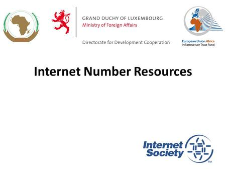 Internet Number Resources 1. Internet IPv4 addresses IPv6 addresses Autonomous System number Fully Qualified Domain Name Key Internet resources.