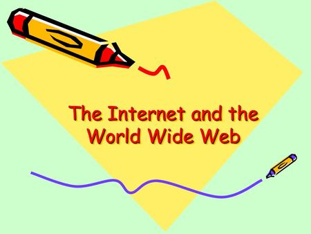 The Internet and the World Wide Web. Una DooneySlide 2Internet and WWW What is the Internet? This is the physical infrastructure or backbone of computers,