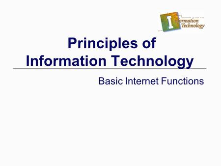 Principles of Information Technology
