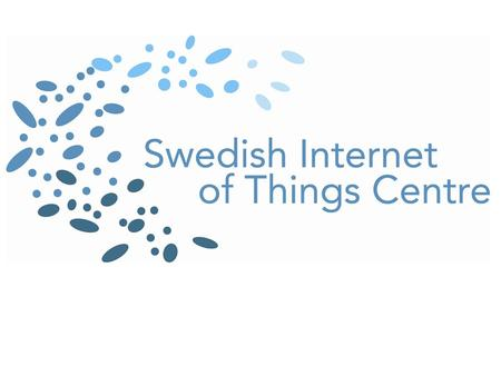 Why a consumer-oriented Internet of Things centre in Sweden? Kristina Höök.