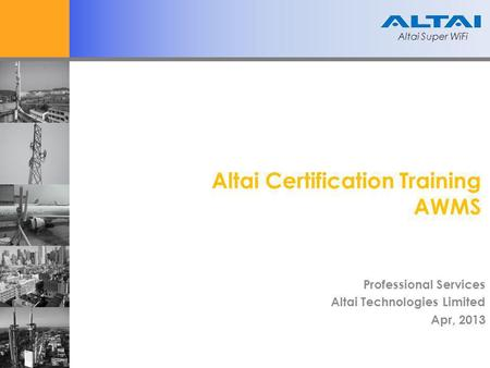 Altai Certification Training AWMS
