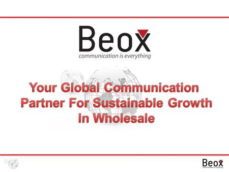 Company Overview Beox Communications is a global communications service provider founded in 2004. Based in USA with branches in UK and Turkey. Beox Communications.