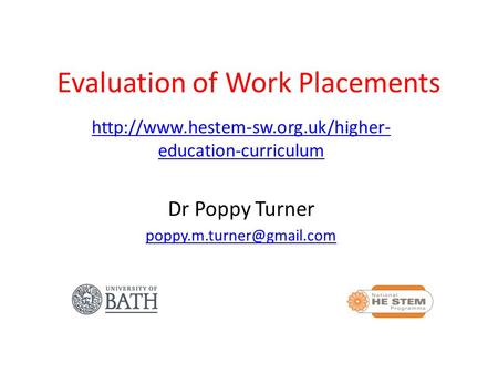 Evaluation of Work Placements  education-curriculum Dr Poppy Turner