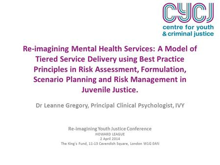 Re-imagining Mental Health Services: A Model of Tiered Service Delivery using Best Practice Principles in Risk Assessment, Formulation, Scenario Planning.