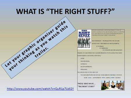 "WHAT IS ""THE RIGHT STUFF?"""