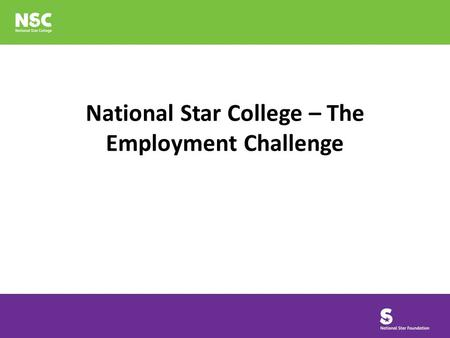 National Star College – The Employment Challenge.