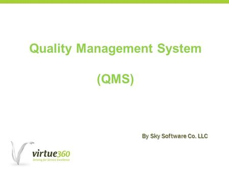 Quality Management System (QMS) By Sky Software Co. LLC.