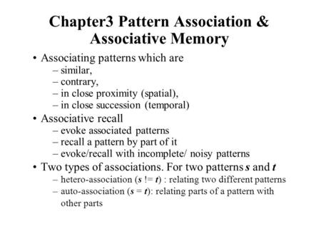 Chapter3 Pattern Association & Associative Memory