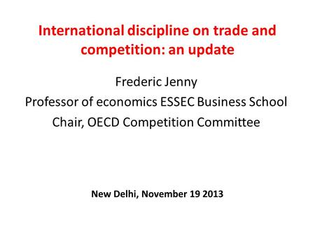 International discipline on trade <strong>and</strong> competition: an update