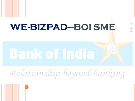 WE-BIZPAD---BOI SME 20/05/2013 1. 2 STAR PRIYADARSHINI YOJNA Eligibility Women Entrepreneurs Enterprises where women hold minimum 51% financial holding.