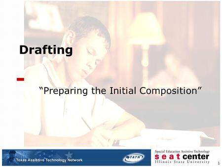 1 Drafting Preparing the Initial Composition. 2 Drafting Basics While prewriting activities and tools can assist the writer during initial drafting, the.